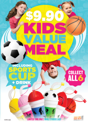 $9.90 Kids Value Meal including Sports Cup & Drink